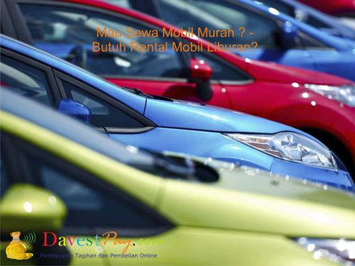 DavestPay: 7 Tips Memilih Sewa Mobil Murah– Rental Mobil Murah