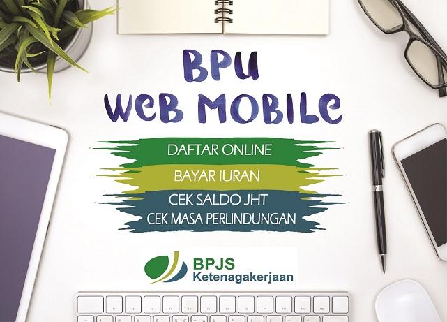 BPU Web Mobile Mudahkan Daftar BPJS TK