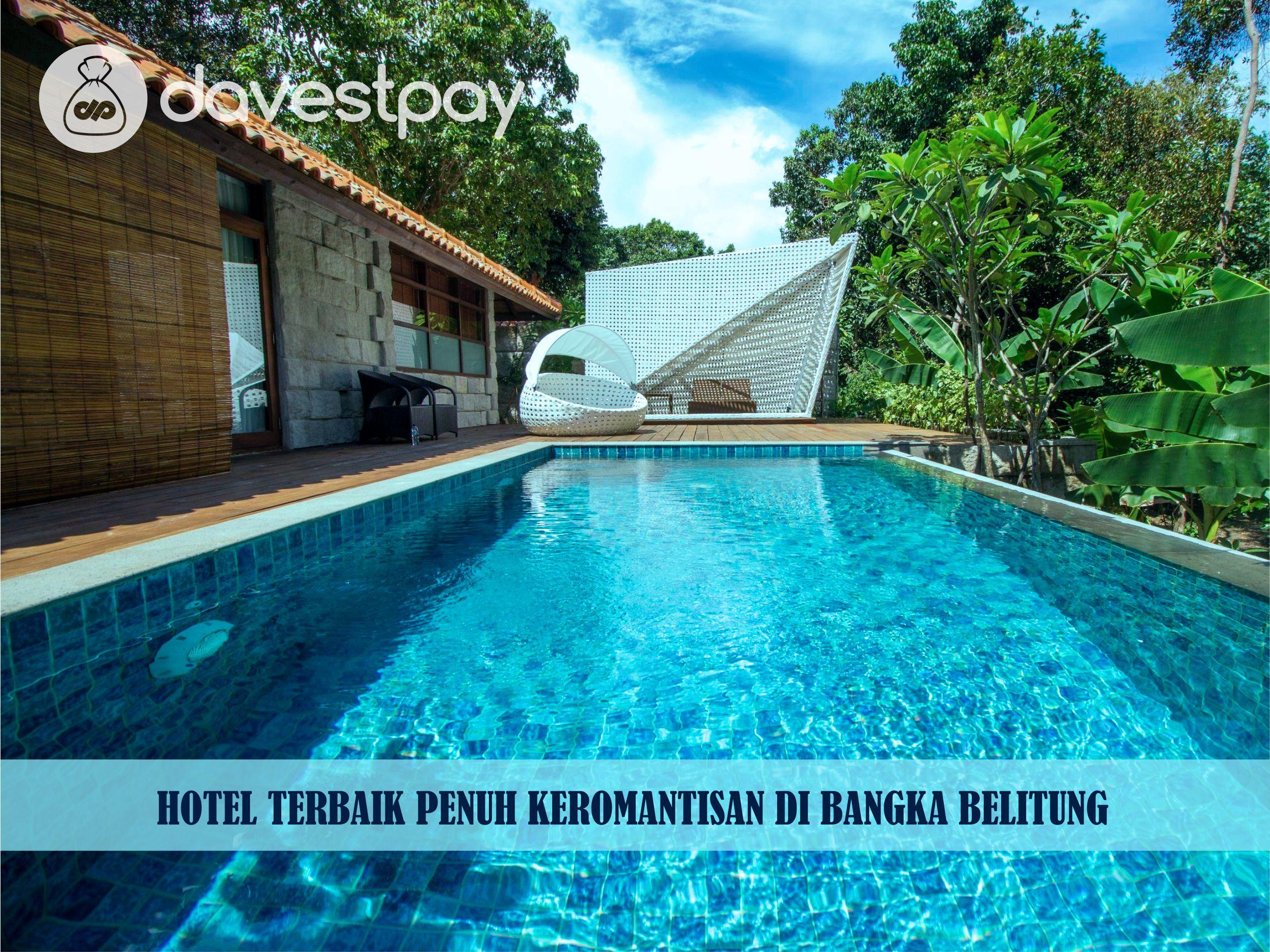 Hotel Terbaik Penuh Keromantisan di Bangka Belitung