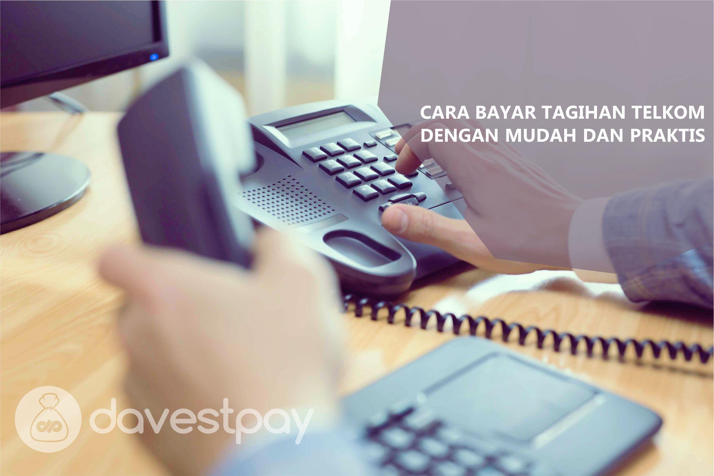 Cara Bayar Tagihan Telkom Dengan Mudah dan Praktis
